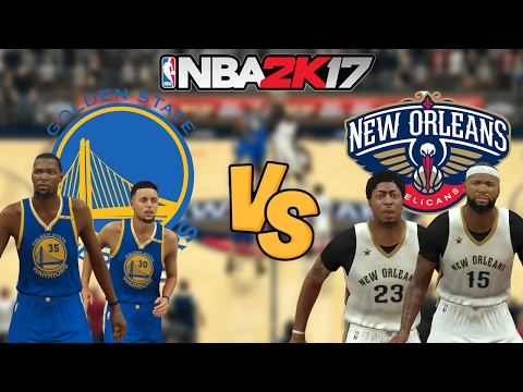 NBA 2K17 - Golden State Warriors vs. New Orleans Pelicans - Full Gameplay (Updated Rosters)