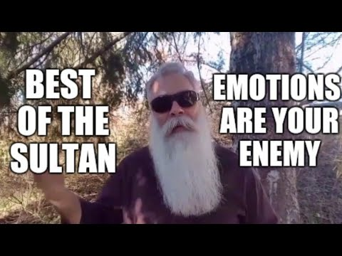 Best of The Sultan: Emotions are your enemy