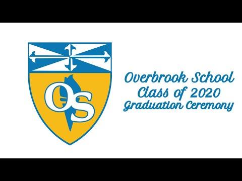 Overbrook School 2020 Digital Graduation
