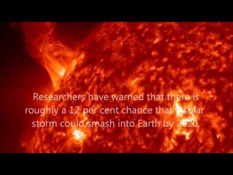 SOLAR STORM EXPECTED BY 2020
