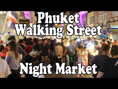 Phuket Walking Street Night Market. Street Food & Shopping Every Sunday in Phuket Town, Thailand