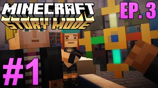 """Minecraft: Story Mode: Episode 3 """"The Last Place You Look"""" Part 1 - Mob Grinder?! (Walkthrough)"""