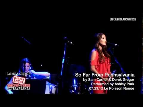 SO FAR FROM PENNSYLVANIA - Ashley Park (Carner & Gregor's Barely Legal 7-23-12)