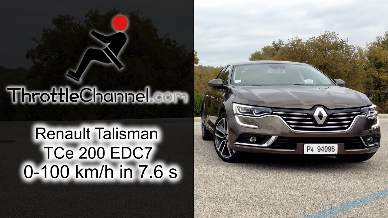 renault talisman tce 200 edc7 acceleration youtube. Black Bedroom Furniture Sets. Home Design Ideas