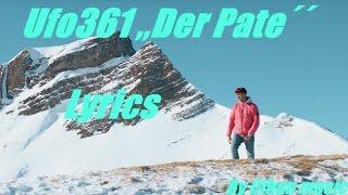 "Ufo361 - ""DER PATE"" [Lyrics]"