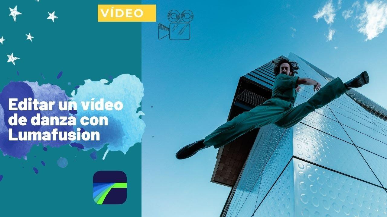 Edito un vídeo de danza con Lumafusion