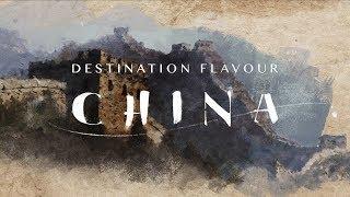 Destination Flavour China   Sneak Peek