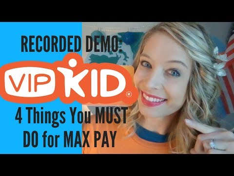 How to Record Your Demo for VIPKID: 4 Things You MUST Do for MAX PAY in 2018