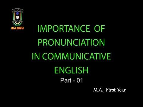 MANUU_Importance of Pronunciation-Part-01_M.A_English_First Year