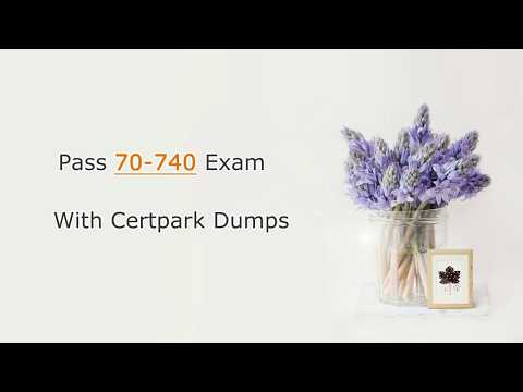 [Microsoft ] 70-740 Installation, Storage, and Compute with Windows Server 2016 | Certpark