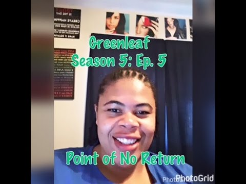 Download (REVIEW) Greenleaf | Season 2: Ep. 5 | Point of No Return (RECAP)