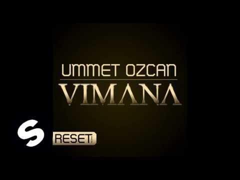 Ummet Ozcan - Vimana (Original Mix)