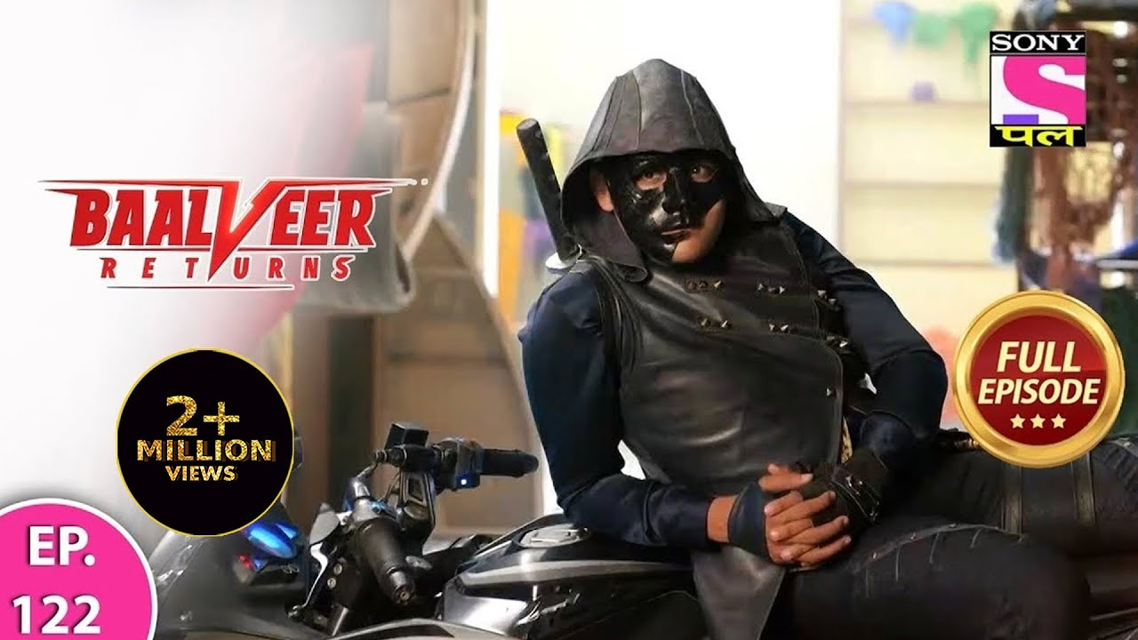 Download Baalveer Returns | Full Episode | Episode 122 | 25th January, 2021