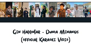 Download lagu Dunia Menangis - GEN HALILINTAR (Official Full Lyrics Karaoke Video)