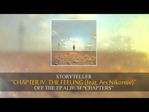 Storyteller – Chapter IV: The Feeling (feat Ars Nikonov)