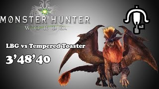[MHW] LBG vs Tempered Teostra - 3'48'40
