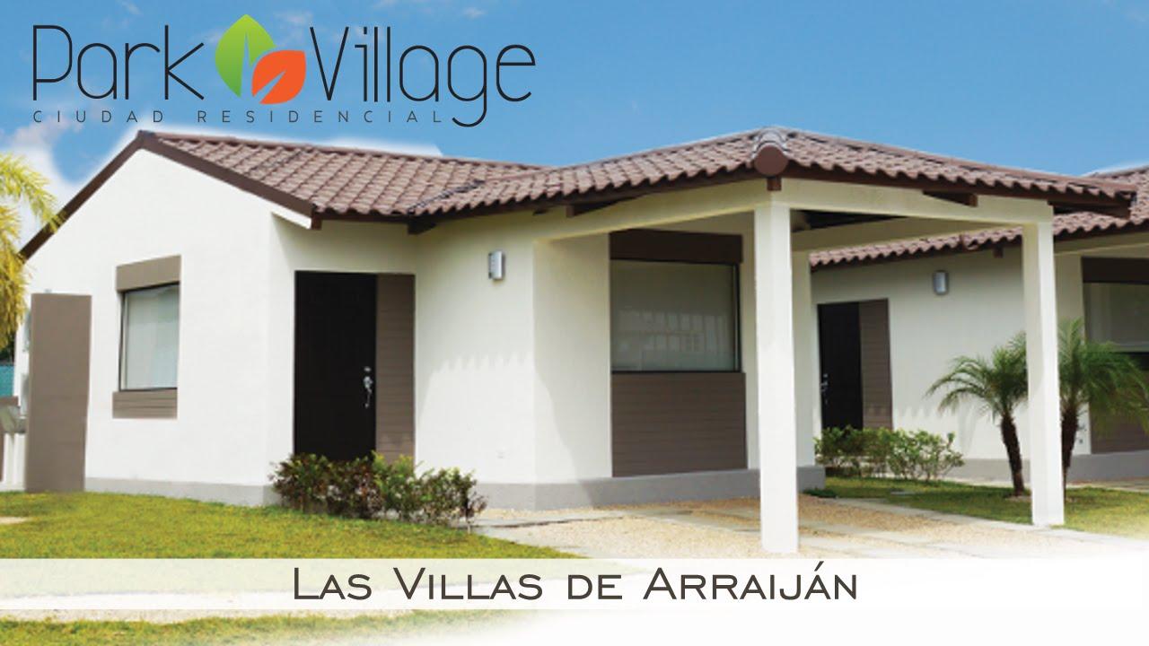 Park village villas de arraij n casas en venta videos for Proyectos casas nueva