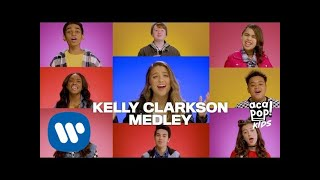 Acapop! KIDS - KELLY CLARKSON MEDLEY (Official Music Video)