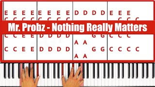 ♫ ORIGINAL+VOCAL - How To Play Nothing Really Matters Mr Probz Piano Tutorial Lesson! - PGN Piano