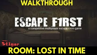 "Walkthrough. Room: Lost In Time ""Escape First"" is a multiplayer esc..."
