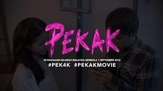 "OFFICIAL TRAILER ""PEKAK"" - DI PAWAGAM SELURUH MALAYSIA BERMULA 1 SEPTEMBER 2016"