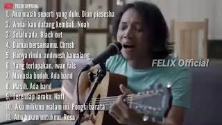 Download Lagu FELIX full album (top 11 music cover Felix official) mp3