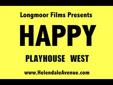 Playhouse West Happy Video