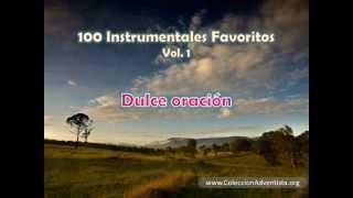 100 Instrumentales Favoritos vol. 1 - 036 Dulce oracion