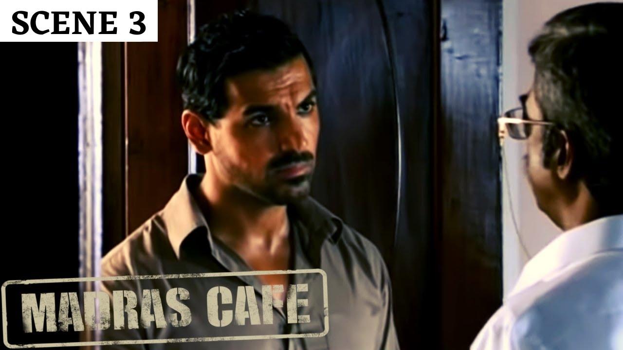 Madras Cafe   Scene 3   मद्रास कैफ़े   John Abraham   Nargis Fakhri   Raashi Khanna