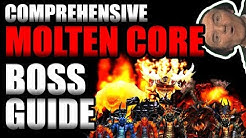 Comprehensive Molten Core Boss Strategy Guide!!