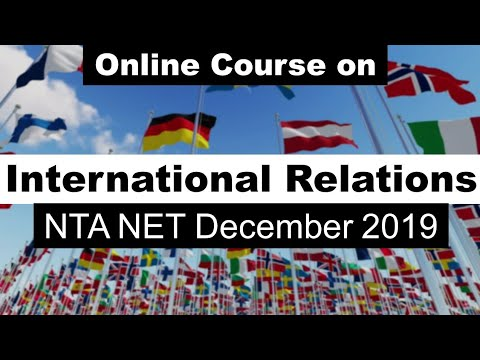 international-relations-:-online-course-for-nta-ugc-net-december-2019