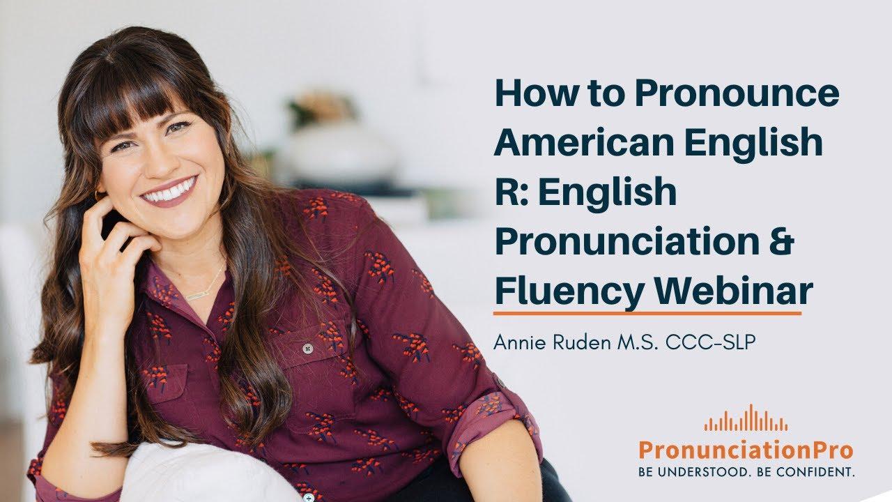 how to pronounce american english r  english pronunciation