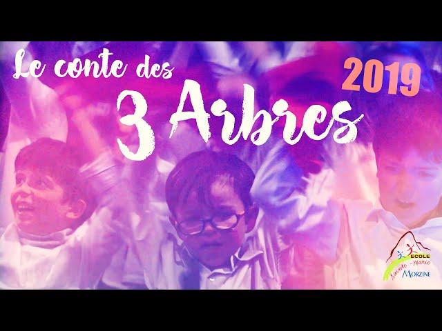 le Conte des #3 Arbres - Ecole #Sainte-Marie-Madeleine - #Morzine