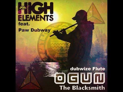 Dubwize Flute Ogun - Paw Dubway meets High Elements