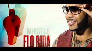 [HD] Flo Rida - Whistle Remix Cosmic Dawn (Full version)