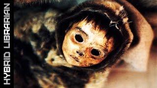World's 10 Most Mysterious Mummies