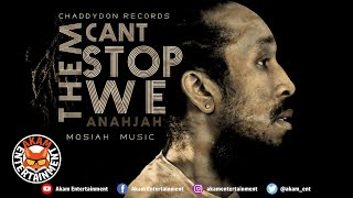 Anahjah - Them Cant Stop We - Audio Visual