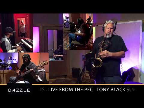 Dazzle Presents- Tony Black Summit Stream Live from The Pec