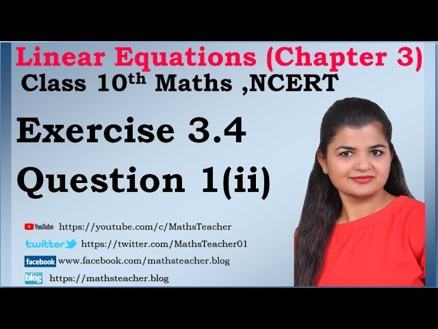 Linear Equations | Chapter 3 Ex 3.4 Q - 1(ii) | NCERT | Maths Class 10th