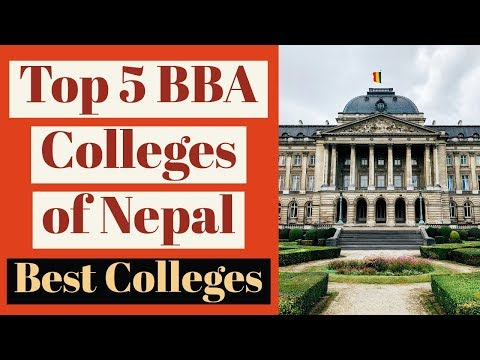 Top 5 BBA colleges of Nepal |2018|| Dream College