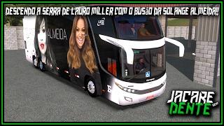 ●Descendo a serra de Lauro Miller com o busão da Solange Almeida!!● 🌟PARADISO G7 1800 DD SCANIA🌟 ✔