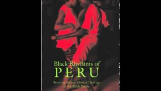History Book Review: Black Rhythms of Peru: Reviving African Musical Heritage in the Black Pacifi...