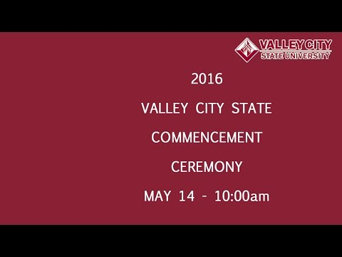 2016 Valley City State University Commencement Ceremony