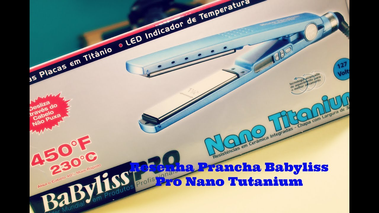 ee25ef532 Resenha prancha babyliss pro nano titanium 1 1/4 - By Roger ...