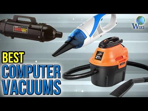 6 Best Computer Vacuums 2017