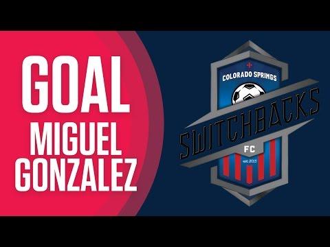 GOAL - Miguel Gonzalez, Colorado Springs Switchbacks FC
