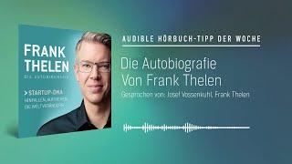 Hörbuch-Tipp der Woche: Frank Thelen - Die Autobiografie