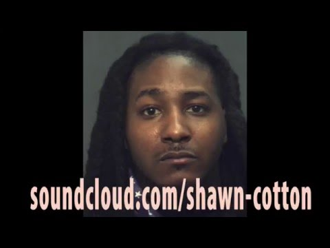 Shawn Cotton: Woop arrested for robbery, King Louie shot, Donkey Cartel killed (Podcast)
