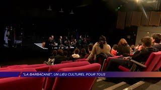 Yvelines | La Barbacane, un lieu culturel pour tous