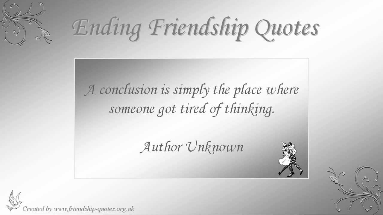 Quotes About Friendship Ending Prepossessing Ending Friendship Quotes  Youtube